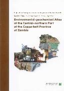 Environmental-geochemical Atlas of the Central-northern Part of the Copperbelt Province of Zambia (english)